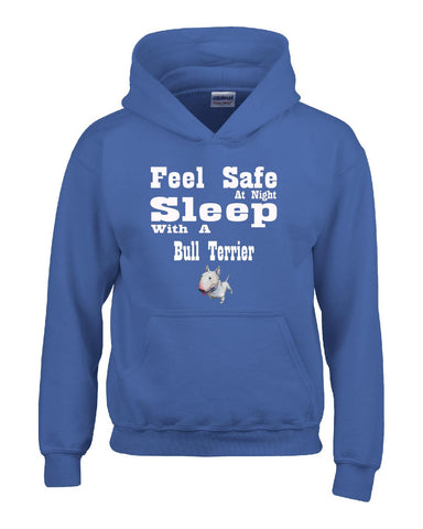 Feel Safe At Night Sleep With A Bull Terrier - Hoodie S-Royal- Cool Jerseys - 1