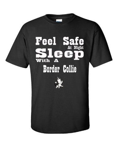 Feel Safe At Night Sleep With A Border Collie - Unisex Tshirt S-Black- Cool Jerseys - 1