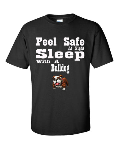 Feel Safe At Night Sleep With A Bulldog - Unisex Tshirt S-Black- Cool Jerseys - 1