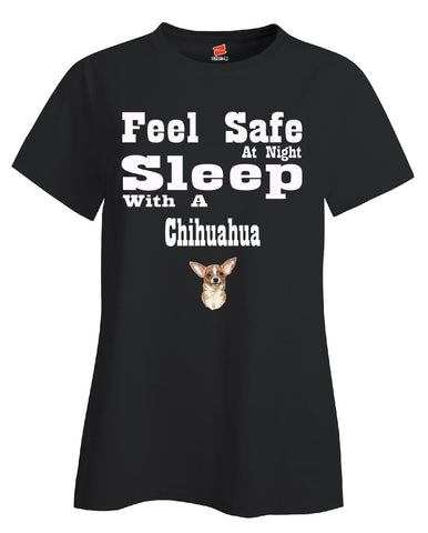 Feel Safe At Night Sleep With A Chihuahua - Ladies T Shirt S-Black- Cool Jerseys - 1