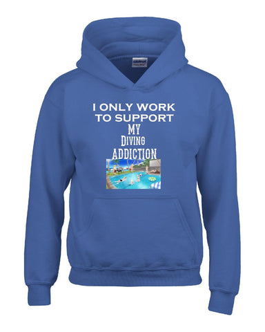 I Only Work To Support My Diving Addiction - Hoodie S-Royal- Cool Jerseys - 1