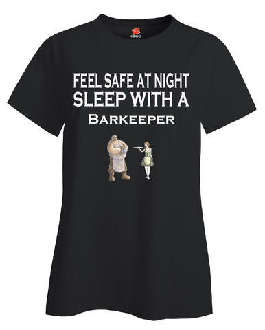 Feel Safe At Night Sleep With A Barkeeper - Ladies T Shirt - Cool Jerseys - 1
