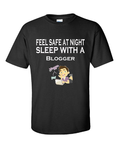 Feel Safe At Night Sleep With A Blogger - Unisex Tshirt S-Black- Cool Jerseys - 1