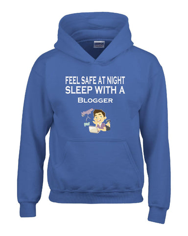 Feel Safe At Night Sleep With A Blogger - Hoodie S-Royal- Cool Jerseys - 1