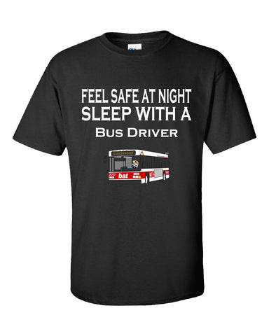 Feel Safe At Night Sleep With A Bus Driver - Unisex Tshirt S-Black- Cool Jerseys - 1
