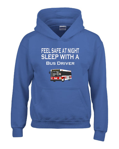Feel Safe At Night Sleep With A Bus Driver - Hoodie S-Royal- Cool Jerseys - 1