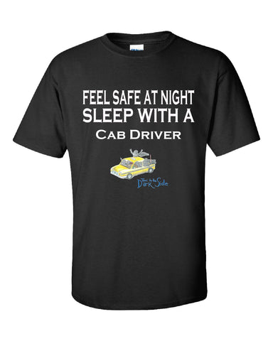 Feel Safe At Night Sleep With A Cab Driver - Unisex Tshirt S-Black- Cool Jerseys - 1