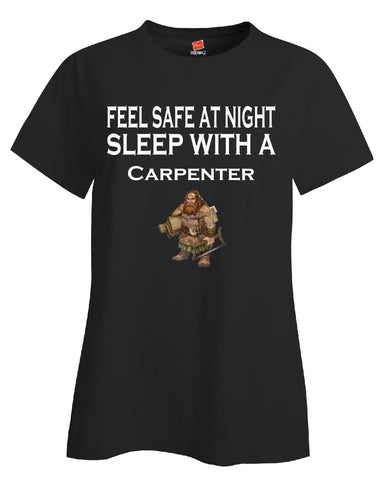 Feel Safe At Night Sleep With A Carpenter - Ladies T Shirt S-Black- Cool Jerseys - 1