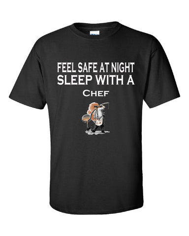 Feel Safe At Night Sleep With A Chef - Unisex Tshirt S-Black- Cool Jerseys - 1