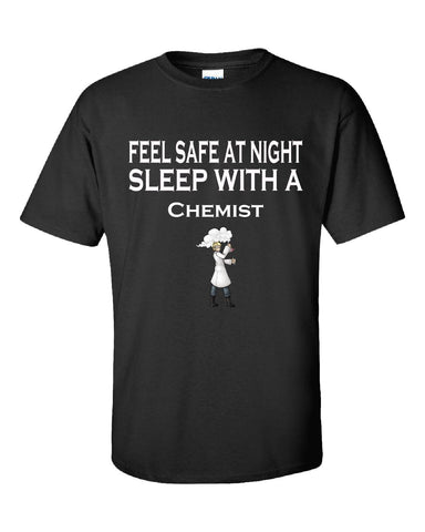 Feel Safe At Night Sleep With A Chemist - Unisex Tshirt S-Black- Cool Jerseys - 1