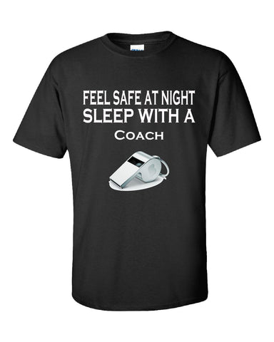 Feel Safe At Night Sleep With A Coach - Unisex Tshirt S-Black- Cool Jerseys - 1