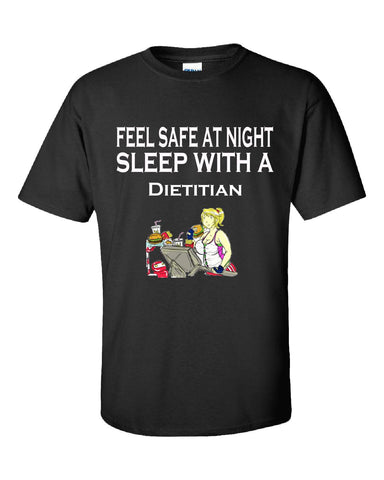 Feel Safe At Night Sleep With A Dietitian - Unisex Tshirt S-Black- Cool Jerseys - 1