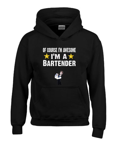 Of Course Im Awesome Im A Bartender Funny Sarcastic - Hoodie S-Black- Cool Jerseys - 1
