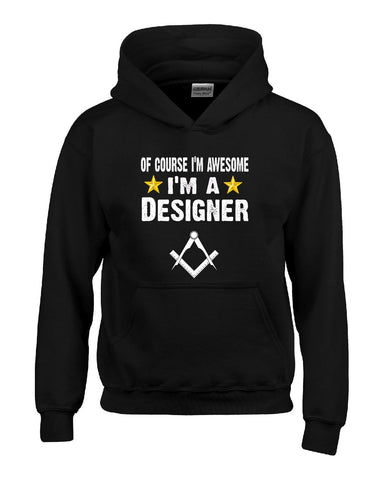 Of Course Im Awesome Im A Designer Funny Sarcastic - Hoodie S-Black- Cool Jerseys - 1