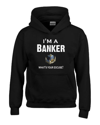 Im A Banker - What's Your Excuse Funny & Sarcastic - Hoodie S-Black- Cool Jerseys - 1