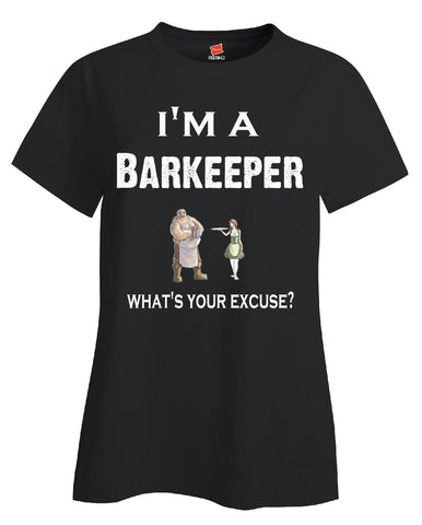 Im A Barkeeper - What's Your Excuse Funny & Sarcastic - Ladies T-Shirt S-Black- Cool Jerseys - 1