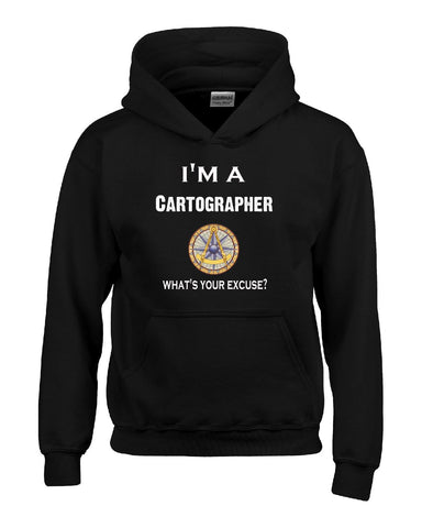 Im A Cartographer - What's Your Excuse Funny & Sarcastic - Hoodie S-Black- Cool Jerseys - 1