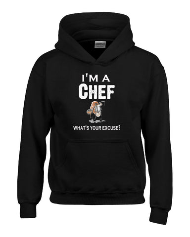 Im A Chef - What's Your Excuse Funny & Sarcastic - Hoodie S-Black- Cool Jerseys - 1