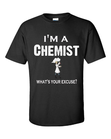 Im A Chemist - What's Your Excuse Funny & Sarcastic - Unisex Tshirt S-Black- Cool Jerseys - 1