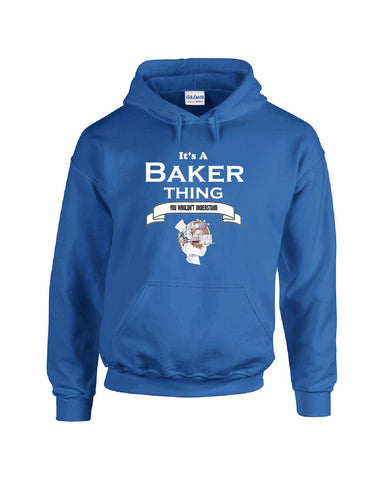 It's a Baker Thing- You Wouldnt Understand- Funny - Hoodie S-Royal- Cool Jerseys - 1