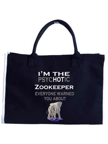 I'm The PsycHOTic Zookeeper Everyone Warned You About - Fashion Customized Tote Bag -Black- Cool Jerseys