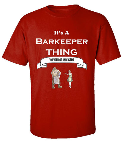 It's a Barkeeper Thing- You Wouldnt Understand- Funny - Unisex Tshirt S-Red- Cool Jerseys - 1
