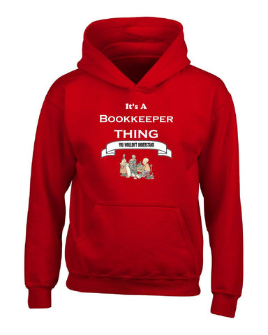 It's a Bookkeeper Thing- You Wouldnt Understand- Funny - Hoodie S-Red- Cool Jerseys - 1
