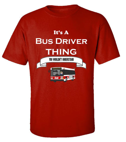 It's a Bus Driver Thing- You Wouldnt Understand- Funny - Unisex Tshirt S-Red- Cool Jerseys - 1