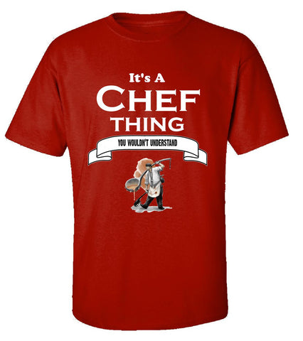 It's a Chef Thing- You Wouldnt Understand- Funny - Unisex Tshirt S-Red- Cool Jerseys - 1