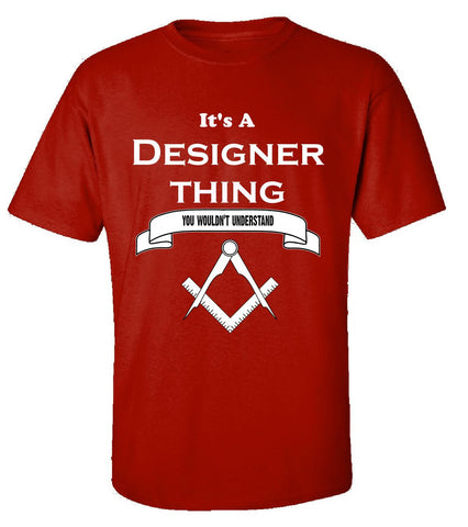 It's a Designer Thing- You Wouldnt Understand- Funny - Unisex Tshirt S-Red- Cool Jerseys - 1