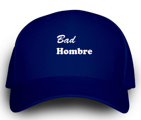 Bad Hombre Funny Novelty - Cap - Cool Jerseys - 1