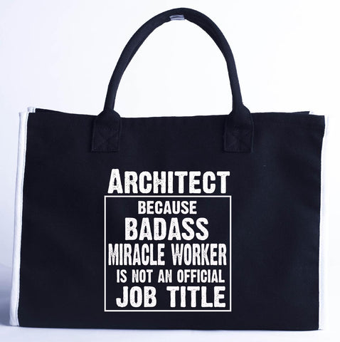 Architect Cos Badass Miracle Worker Is Not A Job Title - Fashion Customized Tote Bag 410 x 280 x 150-Black- Cool Jerseys
