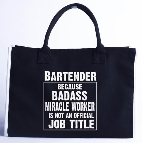 Bartender Cos Badass Miracle Worker Is Not A Job Title - Fashion Customized Tote Bag