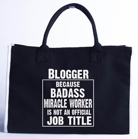 Blogger Cos Badass Miracle Worker Is Not A Job Title - Fashion Customized Tote Bag