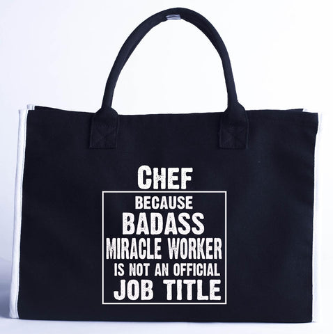 Chef Cos Badass Miracle Worker Is Not A Job Title - Fashion Customized Tote Bag