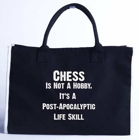 Chess Is Not A Hobby. A Post Apocalyptic Life Skill - Fashion Customized Tote Bag 410 x 280 x 150-Black- Cool Jerseys