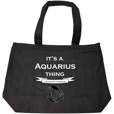 It's a Aquarius Thing- You Wouldnt Understand- Funny - Fashion Zip Tote Bag