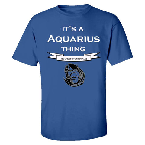 It's a Aquarius Thing- You Wouldnt Understand- Funny - Kids T-shirt