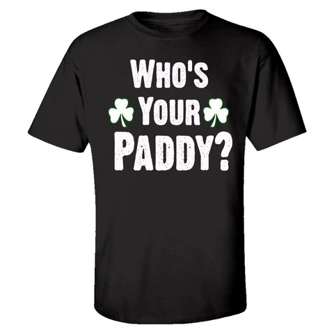 Who Is Your Paddy. Funny St Patricks Day - Kids T-shirt