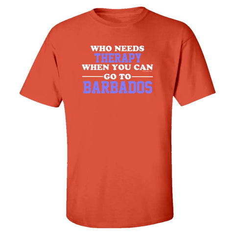 Who Needs Therapy When You Can Go To Barbados - Kids T-shirt