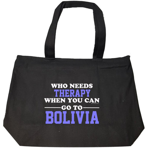 Who Needs Therapy When You Can Go To Bolivia - Fashion Zip Tote Bag