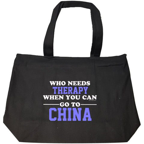 Who Needs Therapy When You Can Go To China - Fashion Zip Tote Bag