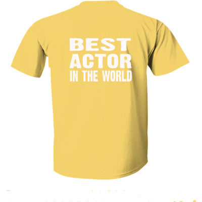 Best Actor In The World - Ultra-Cotton T-Shirt Back Print Only S-Daisy- Cool Jerseys - 1