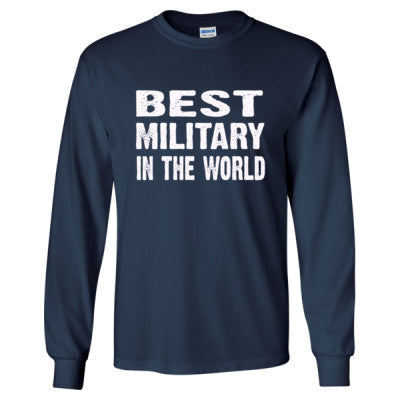 Best Military In The World - Long Sleeve T-Shirt - Cool Jerseys - 1
