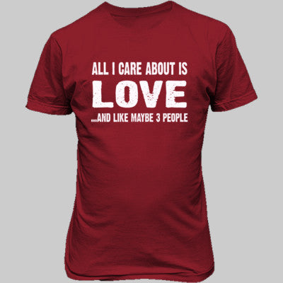 All i Care About Is Love tshirt - Unisex T-Shirt FRONT Print S-Red- Cool Jerseys - 1
