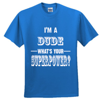 Im A Dude - Adult Ultra Cotton T-Shirt S-Royal- Cool Jerseys - 1