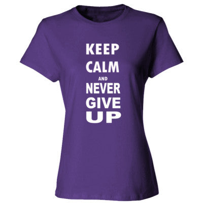 Keep Calm And Never Give Up - Ladies' Cotton T-Shirt S-Purple- Cool Jerseys - 1