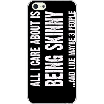 All i Care About Is being skinny - iPhone 5C Cover - FREE SHIPPING WITHIN USA OS-Clear- Cool Jerseys