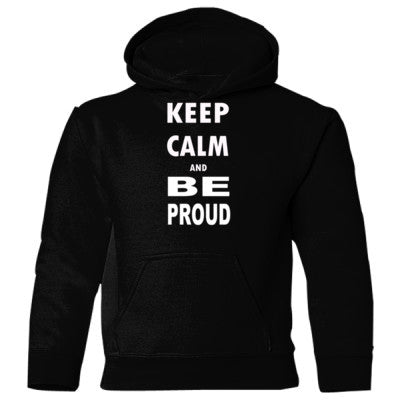 Keep Calm and Be Proud - Heavy Blend Children's Hooded Sweatshirt S-Black- Cool Jerseys - 1