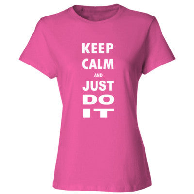 Keep Calm And Just Do It - Ladies' Cotton T-Shirt S-Wow Pink- Cool Jerseys - 1